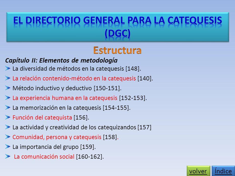 Capítulo II: Elementos de metodología La diversidad de métodos en la catequesis [148].
