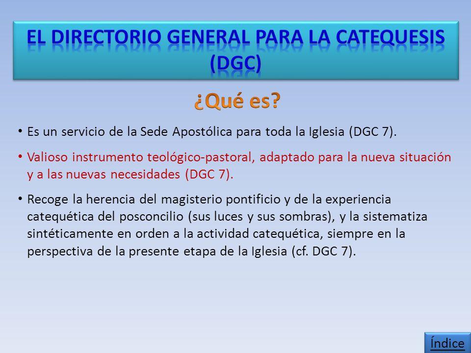 Capítulo II: «Ésta es nuestra fe, ésta es la fe de la Iglesia» El Catecismo de la Iglesia y el Directorio General para la Catequesis [120].
