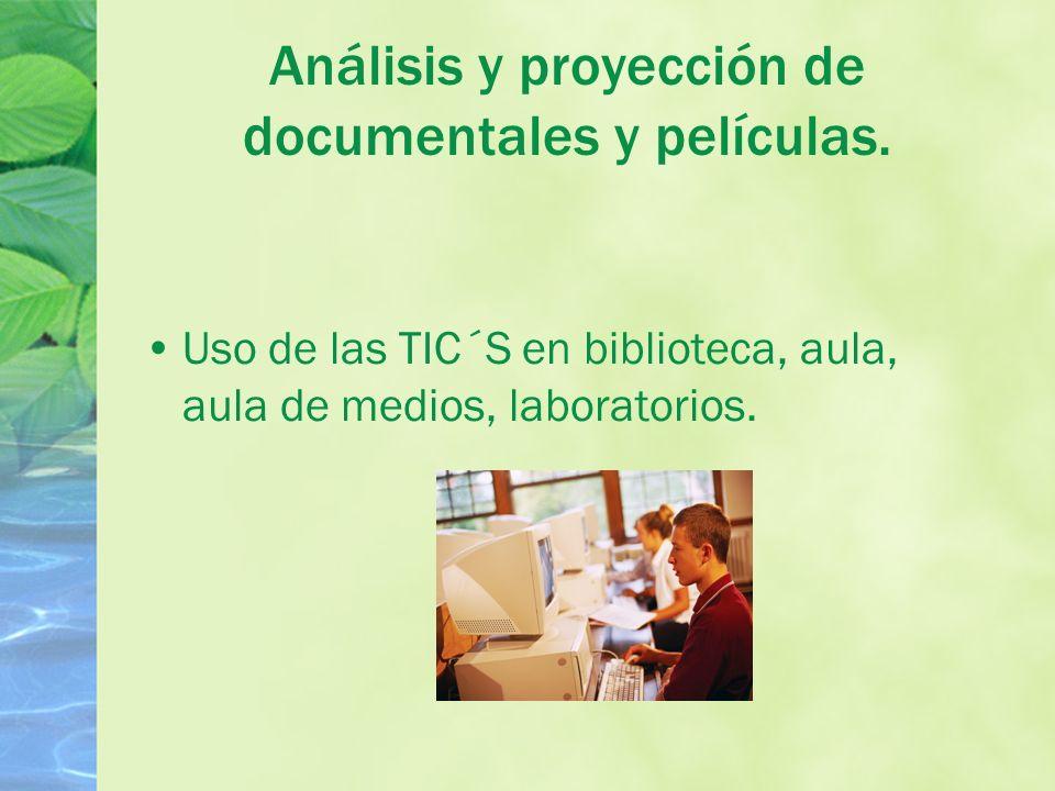 Análisis y proyección de documentales y películas.