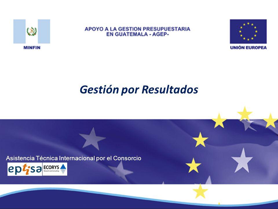 Asistencia Técnica Internacional por el Consorcio Gestión por Resultados