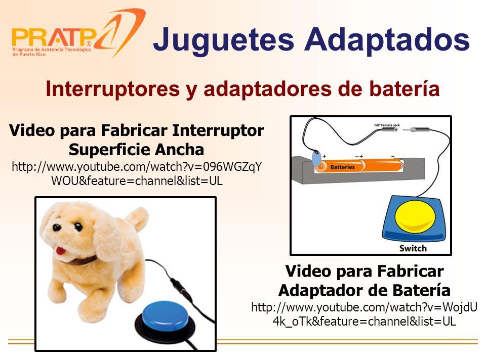 ® Interruptores Acceso a computadoras Acceso a Juguetes Acceso a enceres eléctricos