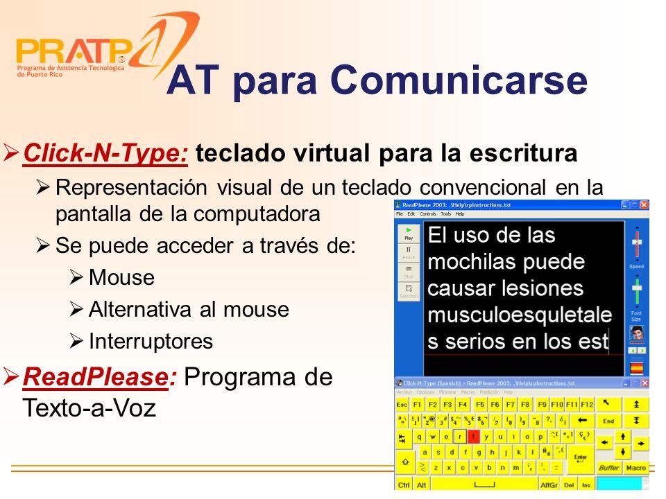 ® Ratón operado por cabeza: Camera Mouse Movimientos de la cabeza se traducen a movimientos del cursor Utiliza un Webcam USB estándar Windows AT para