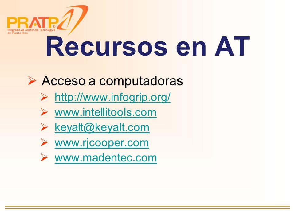 ® Equipos de comunicación aumentativa y alternativa www.adaptivation.com www.prentom.com www.ablenetinc.com www.mayer-johnson.com www.zygo-usa.com www