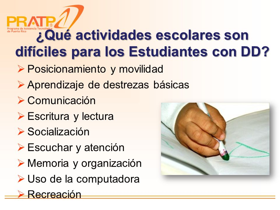 ® Programas de secuencias y recordatorios visuales y en audio Sense Factory http://www.oatsoft.org/Software/se nse-factory Picture scheduler para Iphone/Pod http://itunes.apple.com/app/picture- scheduler/id315050461?mt=8 AT para Aumentar Independencia
