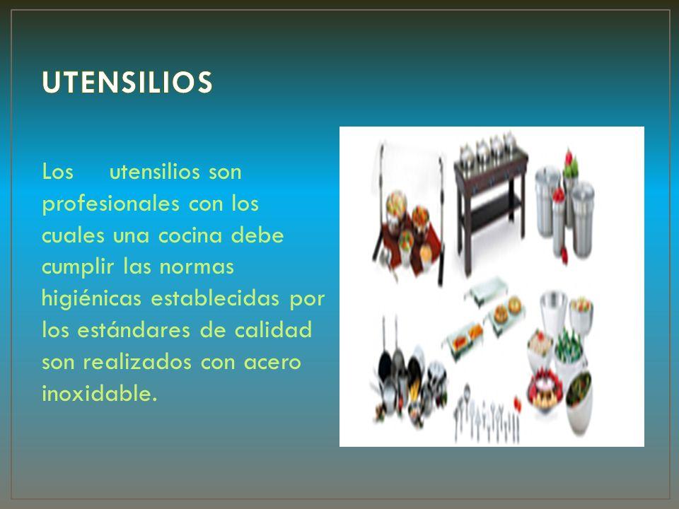 Losutensilios son profesionales con los cuales una cocina debe cumplir las normas higiénicas establecidas por los estándares de calidad son realizados