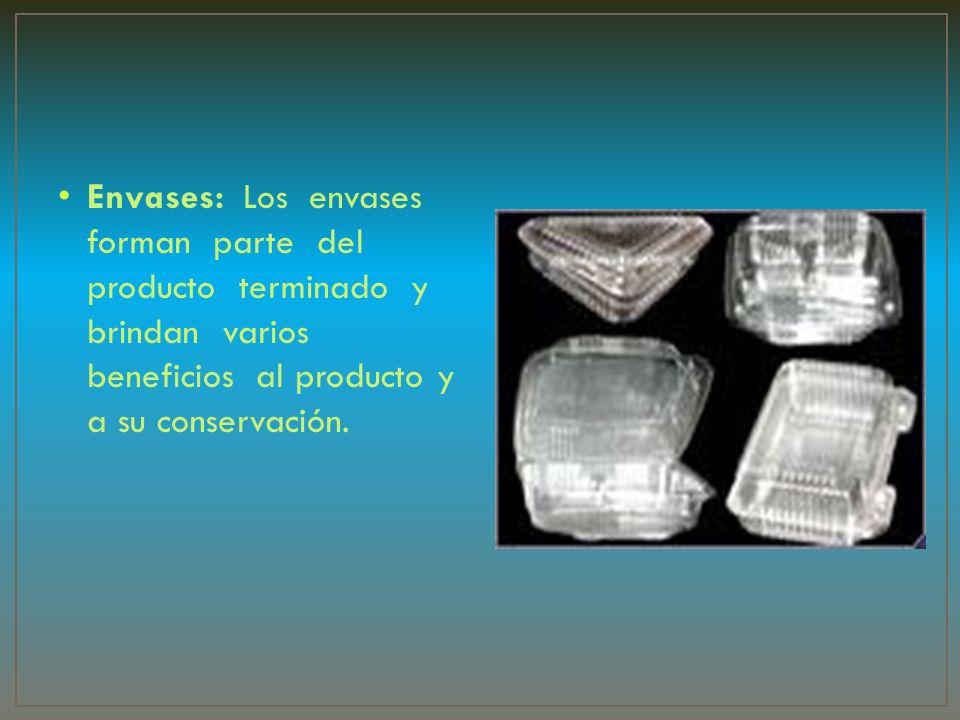 Envases: Los envases forman parte del producto terminado y brindan varios beneficios al producto y a su conservación.