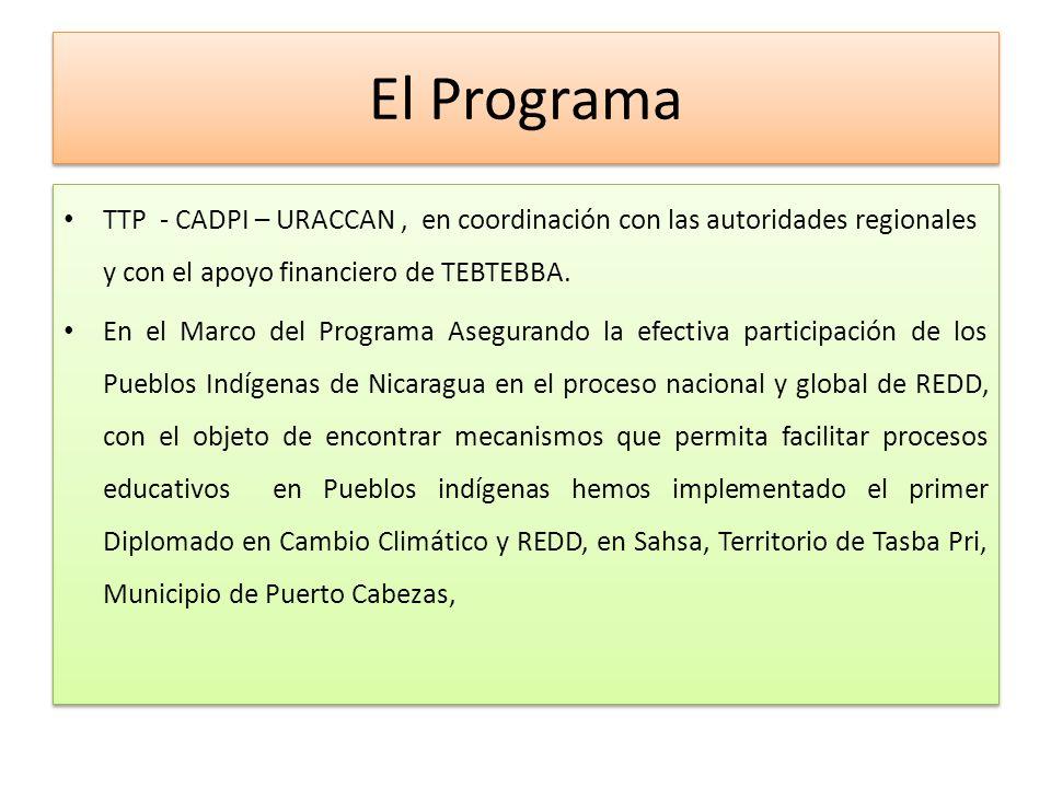 El Programa TTP - CADPI – URACCAN, en coordinación con las autoridades regionales y con el apoyo financiero de TEBTEBBA.