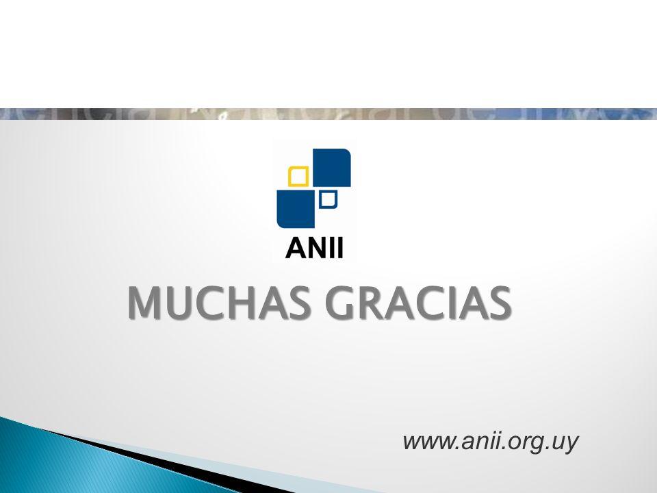 MUCHAS GRACIAS www.anii.org.uy