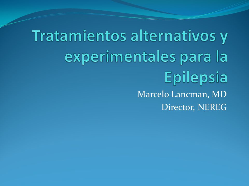 Tratamientos alternativos y experimentales Alternativos Son no convencionales.