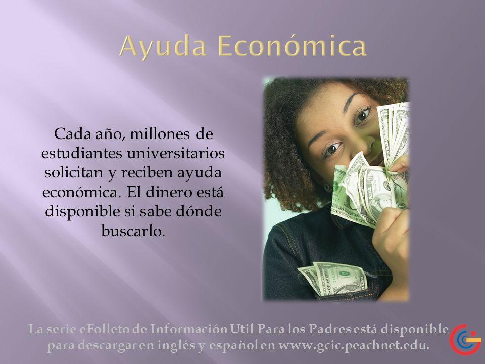 Cada año, millones de estudiantes universitarios solicitan y reciben ayuda económica. El dinero está disponible si sabe dónde buscarlo. La serie eFoll