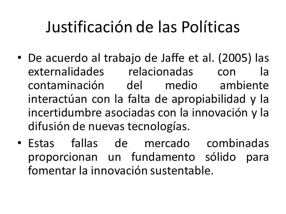 Justificación de las Políticas De acuerdo al trabajo de Jaffe et al.