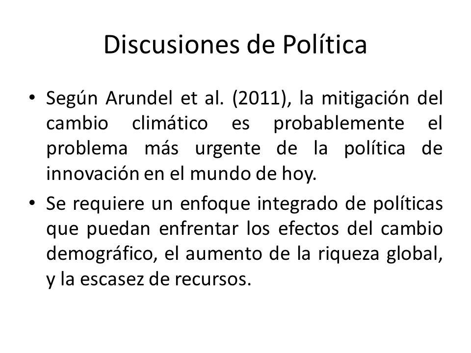 Discusiones de Política Según Arundel et al.