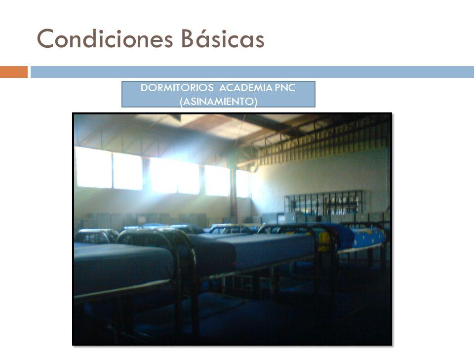 Condiciones Básicas DORMITORIOS ACADEMIA PNC (ASINAMIENTO)