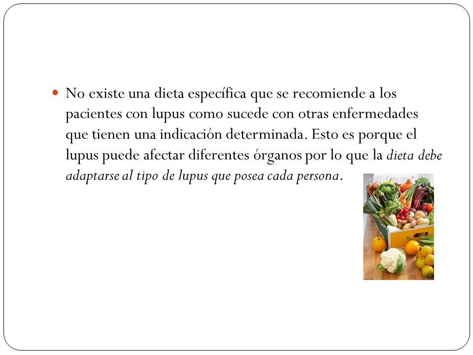 No existe una dieta específica que se recomiende a los pacientes con lupus como sucede con otras enfermedades que tienen una indicación determinada.