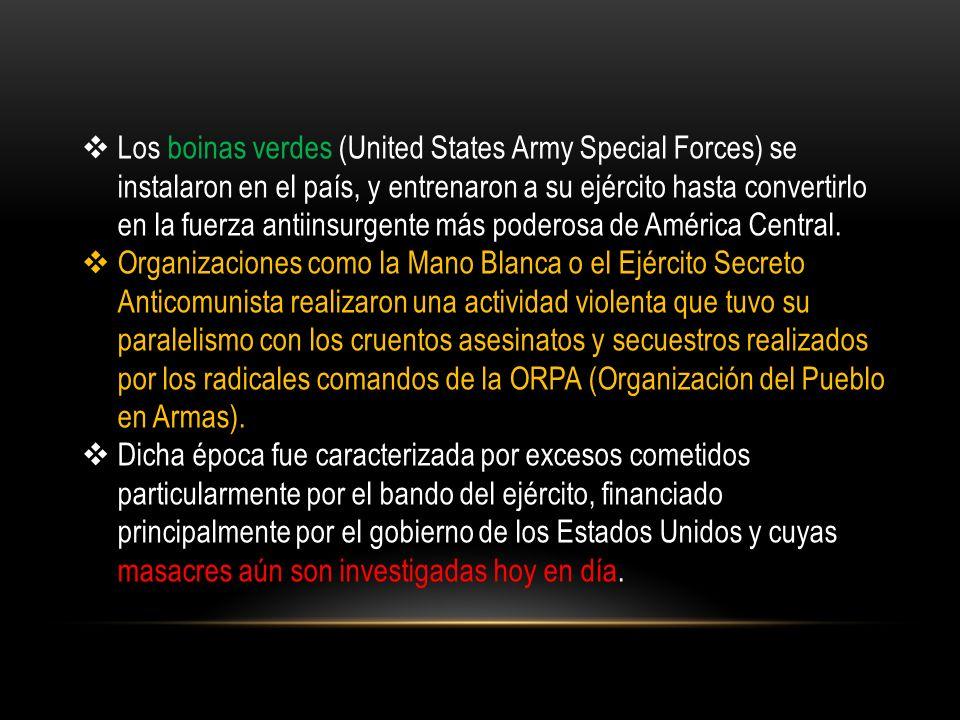 Los boinas verdes (United States Army Special Forces) se instalaron en el país, y entrenaron a su ejército hasta convertirlo en la fuerza antiinsurgen