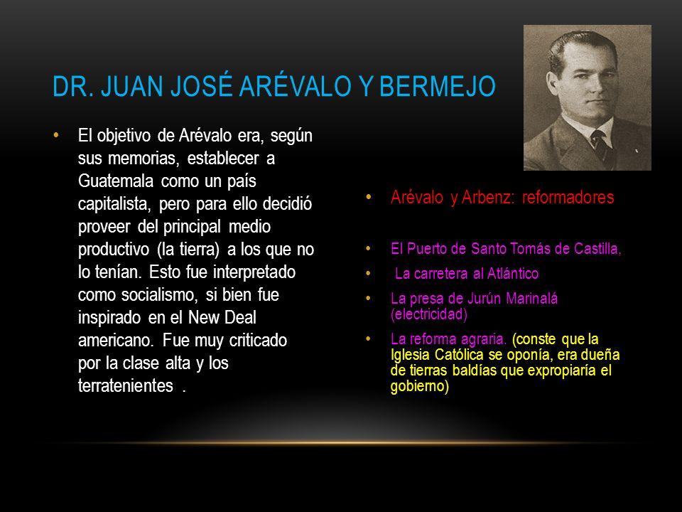 JACOBO ARBENZ GUZMÁN Las reformas iniciadas por Arévalo fueron continuadas por su sucesor, Jacobo Arbenz Guzmán, ganador de las elecciones siguientes.