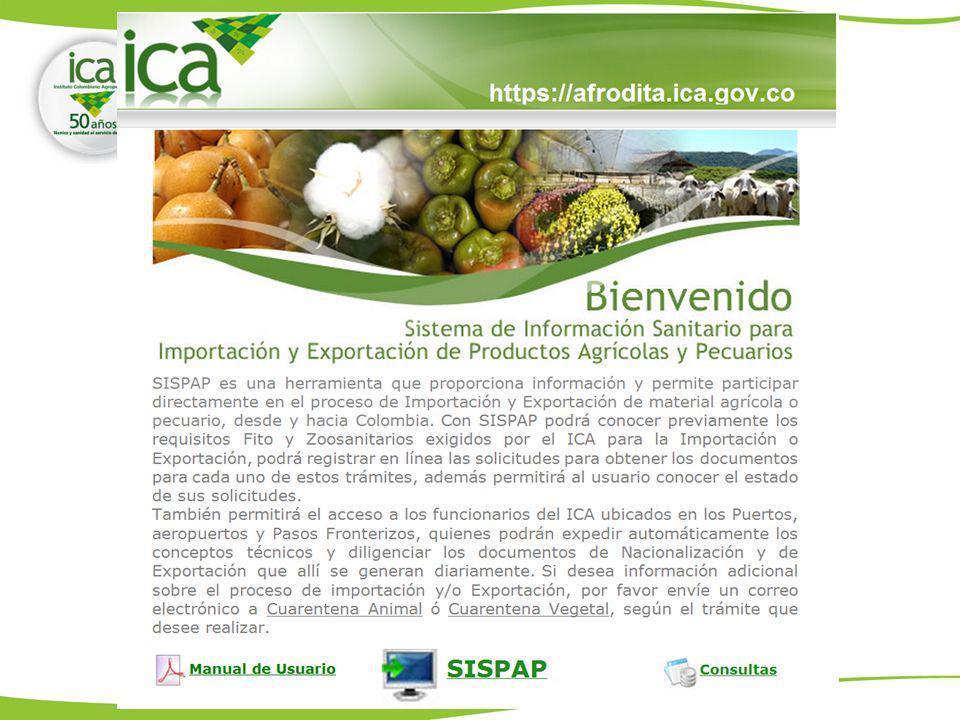 Sistema de Información Sanitario para Importación y Exportación de Productos Agrícolas y Pecuarios Es un software, que proporciona información y permite participar directamente en el proceso de Importación y Exportación de material agrícola o pecuario, desde y hacia Colombia.