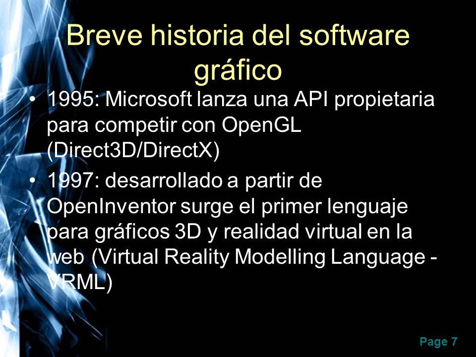 Page 8 Breve historia del software gráfico 1999: Java ya tiene su API: Java3D 2002-2003: extensiones de OpenGL y DirectX para hardware gráfico programable (GPU) 2003+: lenguajes de alto nivel para GPU: Cg (NVIDIA), HLSL(Microsoft), OpenGL 2.0 JOGL interface de Java con OpenGL 2.0