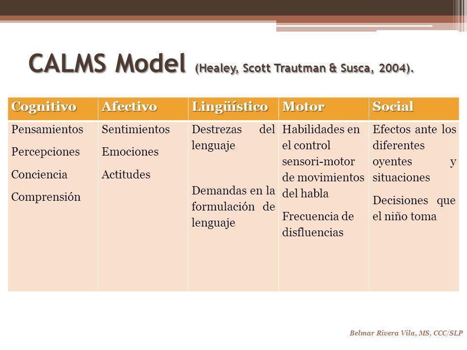CALMS Model (Healey, Scott Trautman & Susca, 2004).