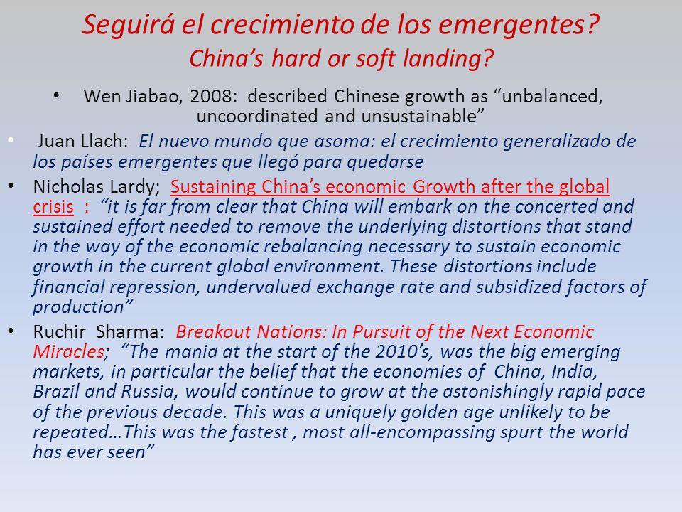 Seguirá el crecimiento de los emergentes. Chinas hard or soft landing.