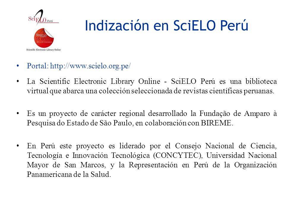 Indización en SciELO Perú Portal: http://www.scielo.org.pe/ La Scientific Electronic Library Online - SciELO Perú es una biblioteca virtual que abarca