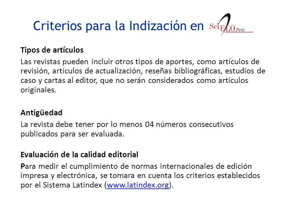 Criterios para la Indización en Tipos de artículos Las revistas pueden incluir otros tipos de aportes, como artículos de revisión, artículos de actual