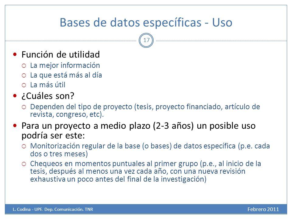 Bases de datos específicas - Uso Febrero 2011 L.Codina - UPF.