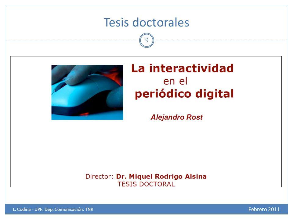 Tesis doctorales 9 Febrero 2011 L. Codina - UPF. Dep. Comunicación. TNR