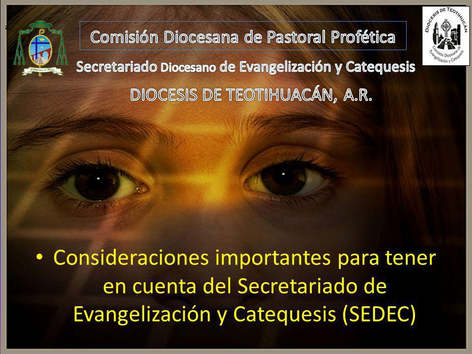 Consideraciones importantes para tener en cuenta del Secretariado de Evangelización y Catequesis (SEDEC) a