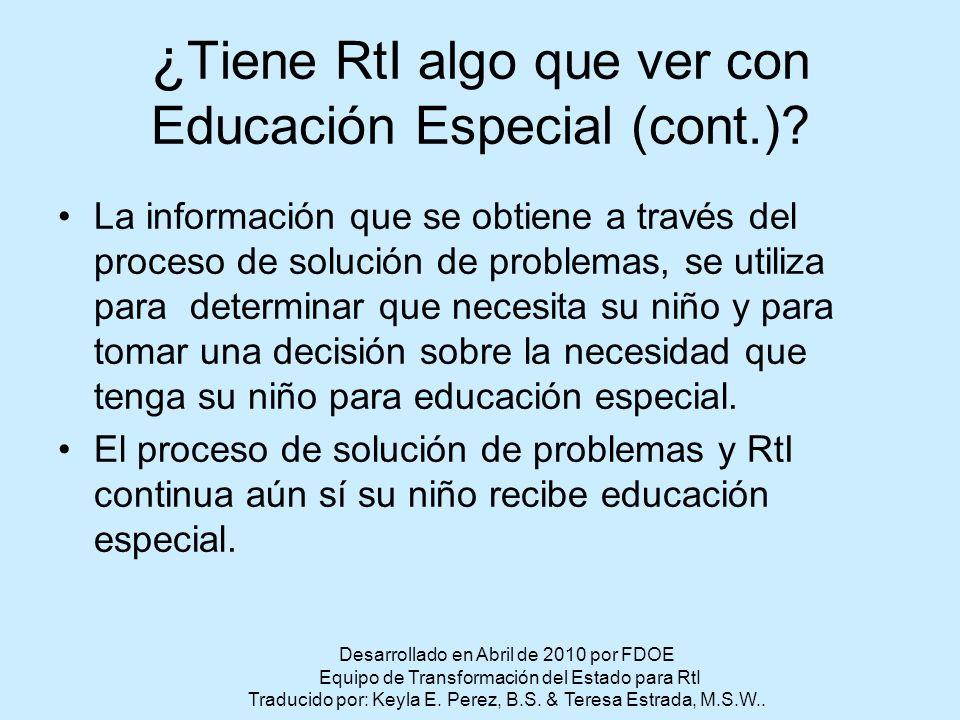 ¿ Tiene RtI algo que ver con Educación Especial (cont.).