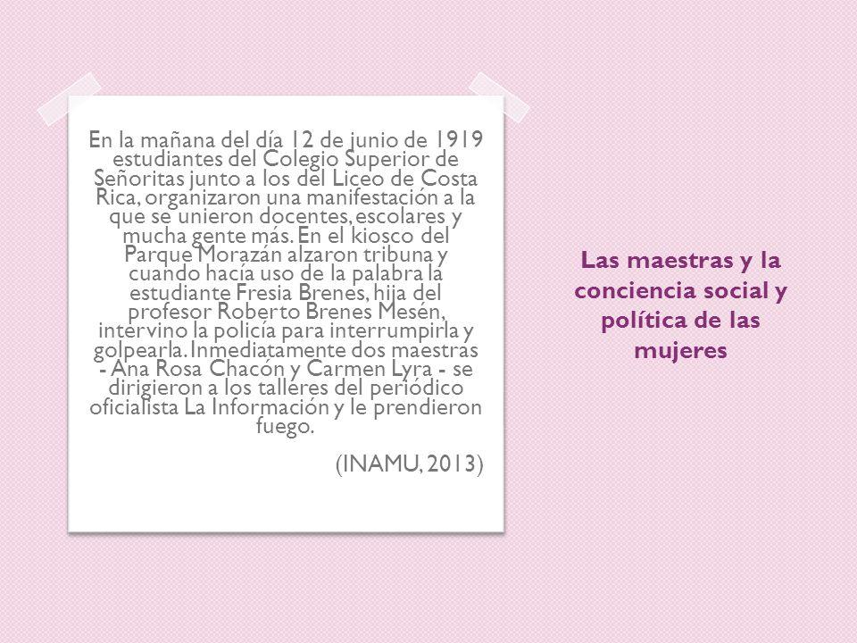 Las maestras y la conciencia social y política de las mujeres En la mañana del día 12 de junio de 1919 estudiantes del Colegio Superior de Señoritas j