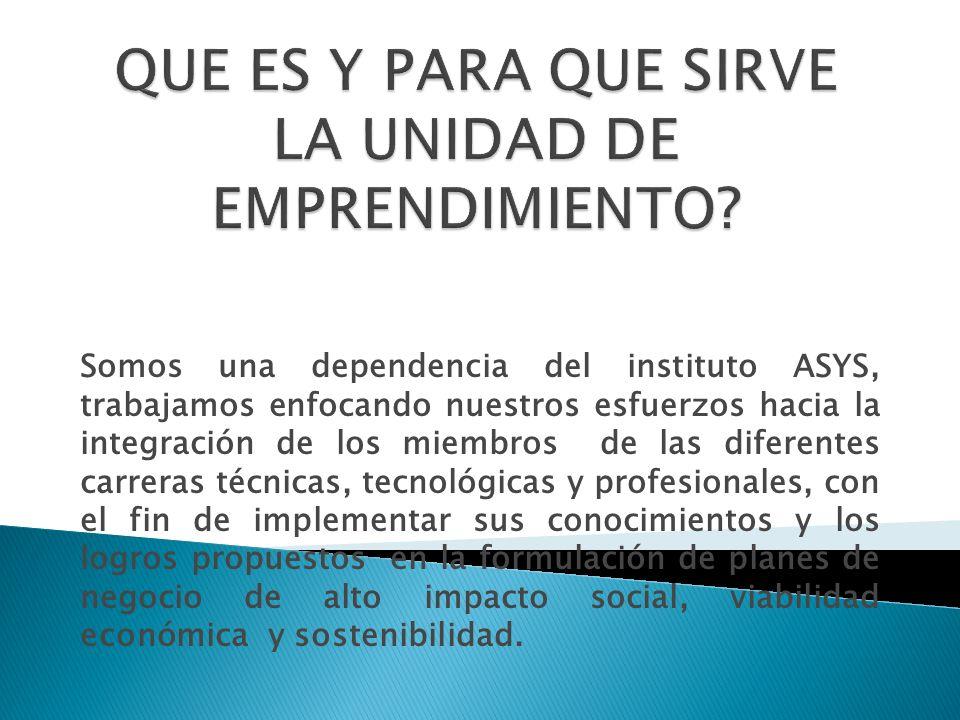 Somos una dependencia del instituto ASYS, trabajamos enfocando nuestros esfuerzos hacia la integración de los miembros de las diferentes carreras técn