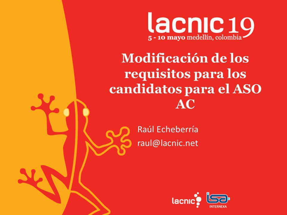 LAC-2012-13v2 Resumen de la propuesta: La región de LACNIC elige 3 representantes al Address Council del Address Supporting Organization (ASO).