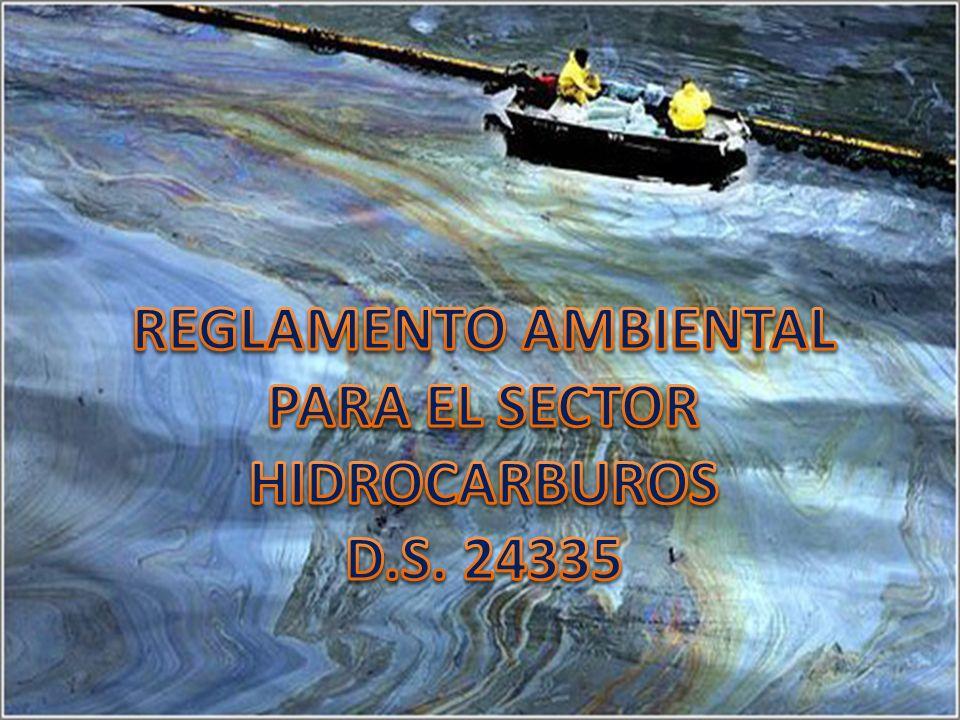 REGLAMENTO AMBIENTAL PARA EL SECTOR HIDROCARBUROS D.S.