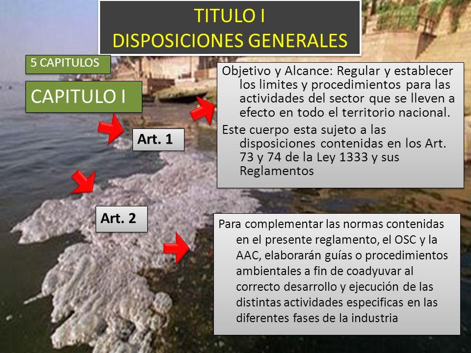 TITULO I DISPOSICIONES GENERALES CAPITULO I Para complementar las normas contenidas en el presente reglamento, el OSC y la AAC, elaborarán guías o pro