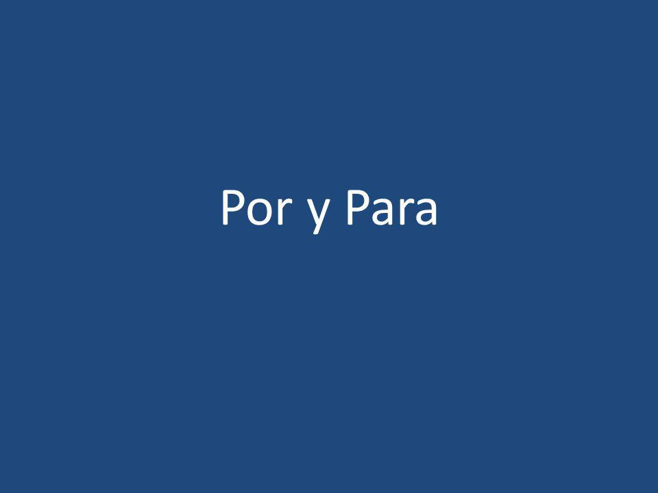 Uses of Por...ºExpresses motion: through, along, by, etc.