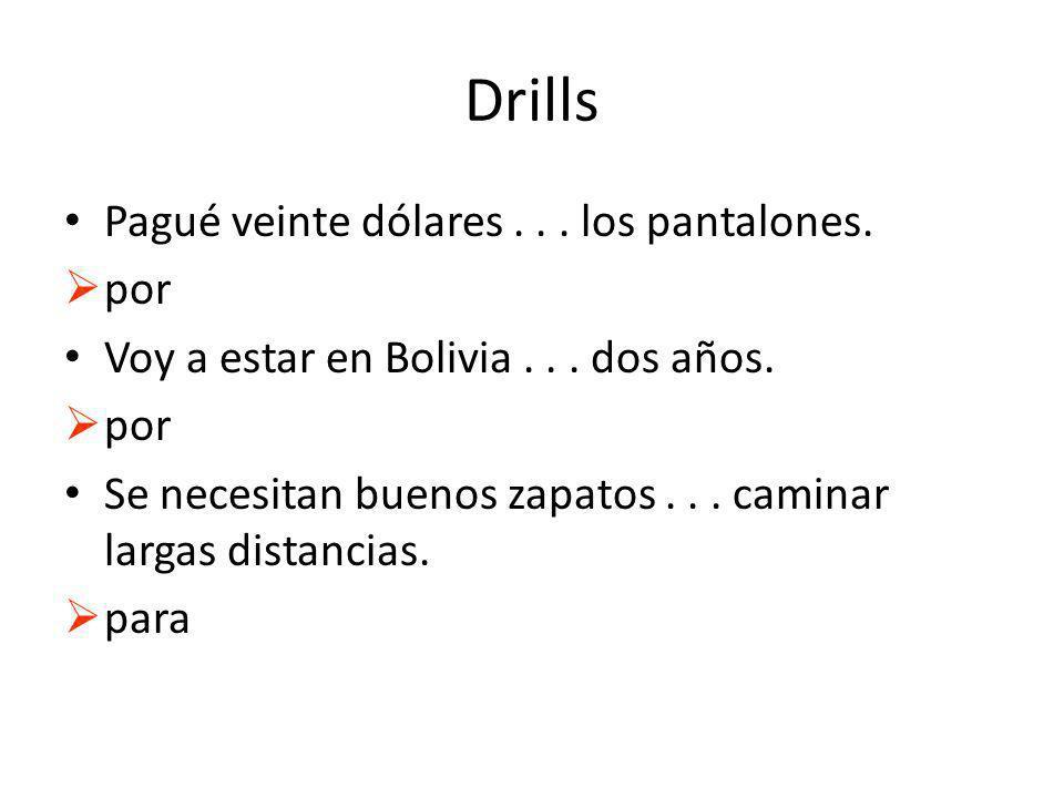 Drills Pagué veinte dólares... los pantalones. por Voy a estar en Bolivia...