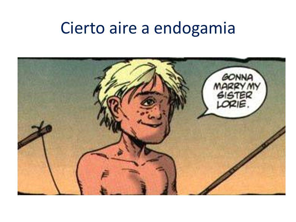 Cierto aire a endogamia