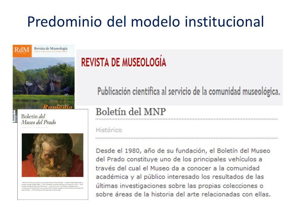 Predominio del modelo institucional