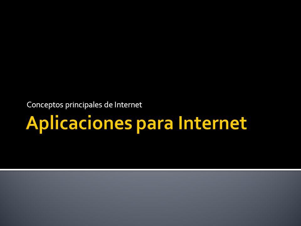 Conceptos principales de Internet
