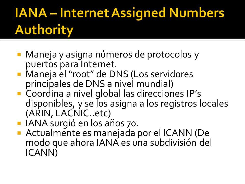 Maneja y asigna números de protocolos y puertos para Internet. Maneja el root de DNS (Los servidores principales de DNS a nivel mundial) Coordina a ni