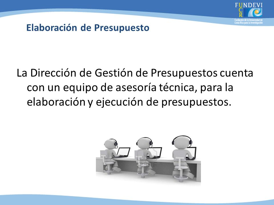 GP1GP2GP3 GP4 GCIEGCSYA GPP Cliente DGP PGP Dirección de Gestión de Presupuestos