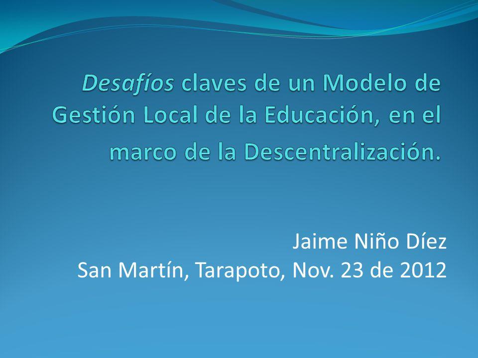 Jaime Niño Díez San Martín, Tarapoto, Nov. 23 de 2012