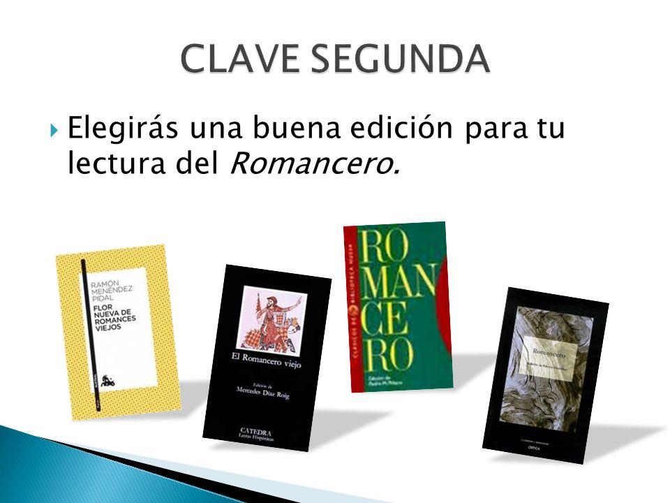 Elegirás una buena edición para tu lectura del Romancero.