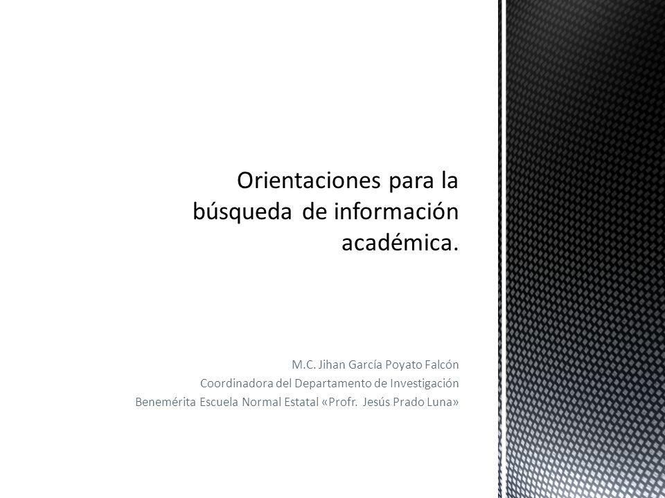 M.C. Jihan García Poyato Falcón Coordinadora del Departamento de Investigación Benemérita Escuela Normal Estatal «Profr. Jesús Prado Luna»