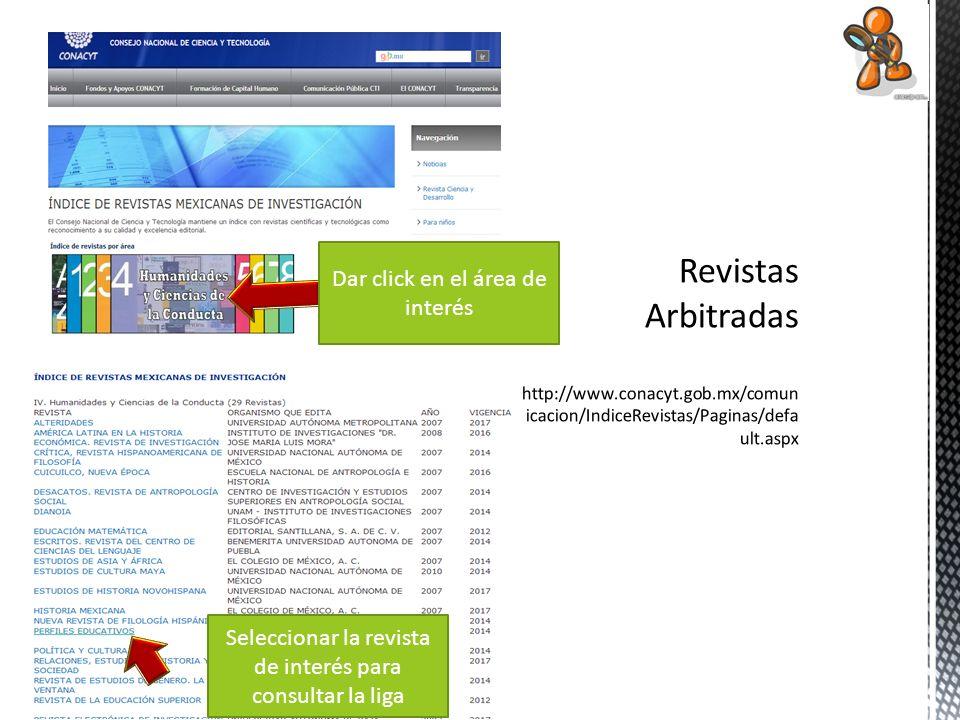Dar click para entrar al portal de la revista elegida Revisar el contenido y elegir el artículo de interés Dar click para bajar el texto completo en pdf