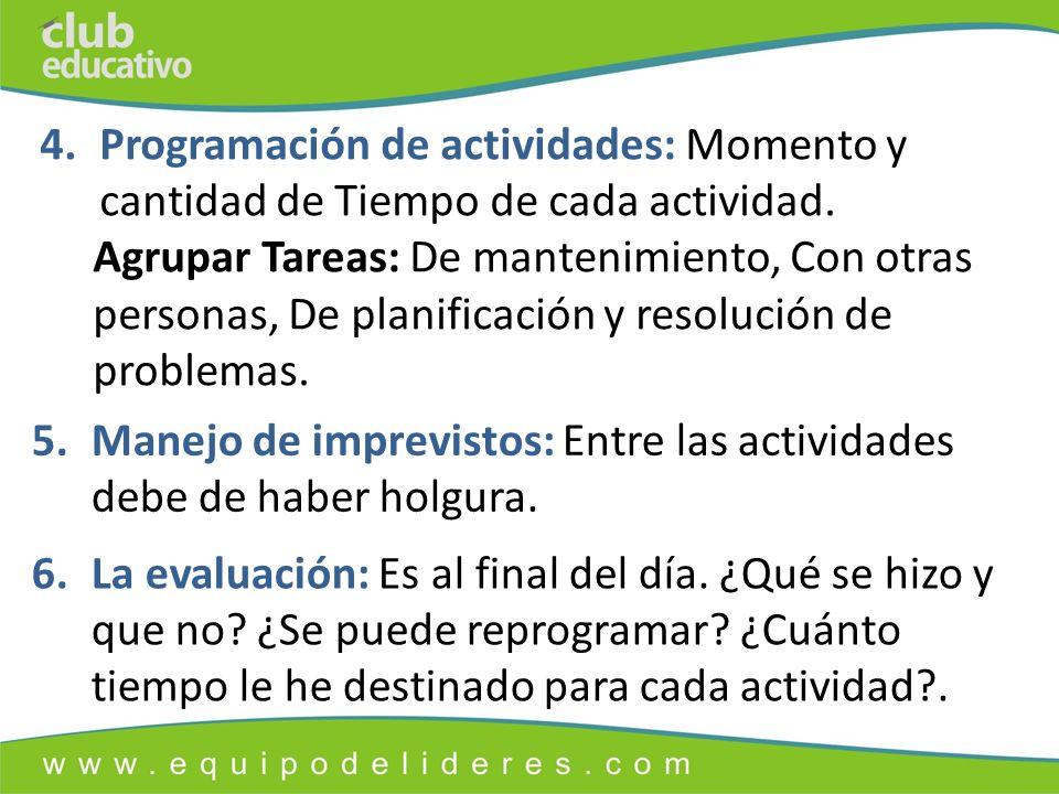 4.Programación de actividades: Momento y cantidad de Tiempo de cada actividad.
