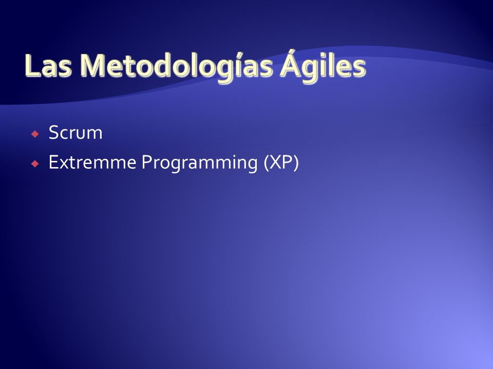 Scrum Extremme Programming (XP)