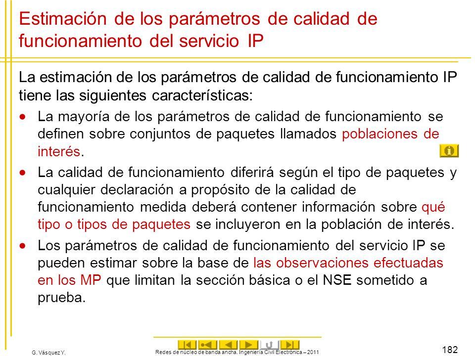 G. Vásquez Y. Estimación de los parámetros de calidad de funcionamiento del servicio IP La estimación de los parámetros de calidad de funcionamiento I