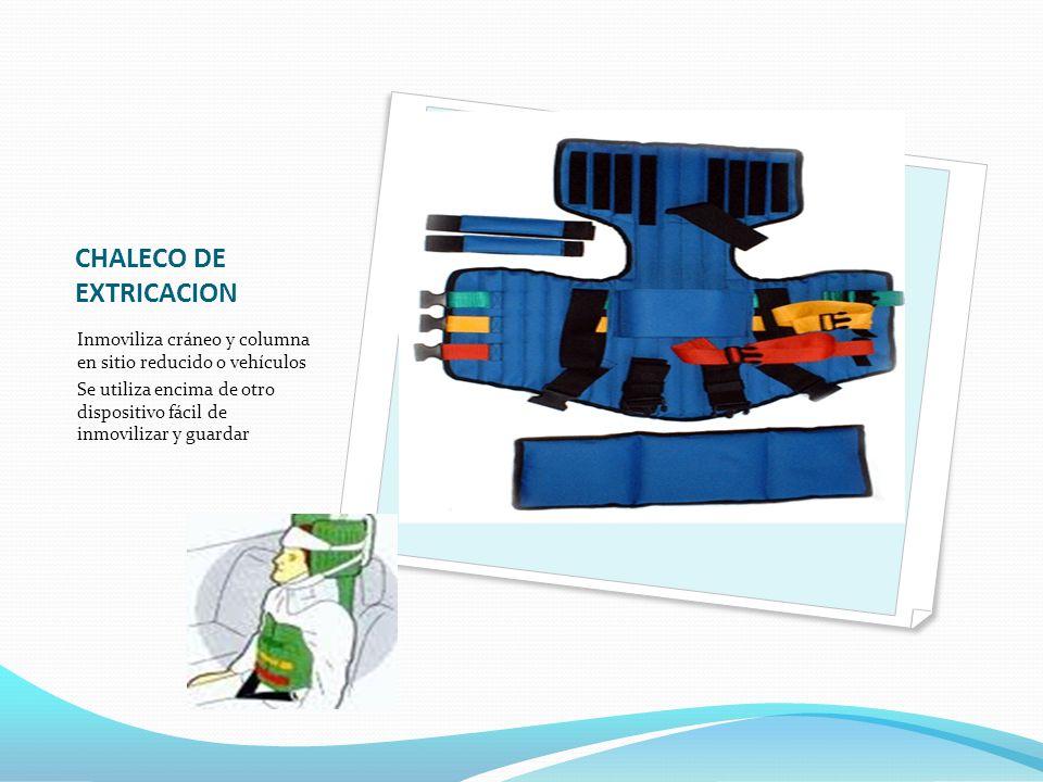 CHALECO DE EXTRICACION Inmoviliza cráneo y columna en sitio reducido o vehículos Se utiliza encima de otro dispositivo fácil de inmovilizar y guardar
